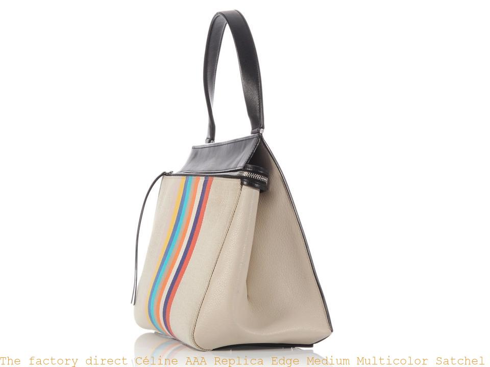 The factory direct Céline AAA Replica Edge Medium Multicolor Satchel celine  crossbody bag 5ff3a194fea28